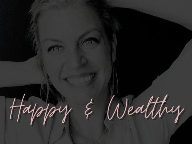 Happy & Wealthy