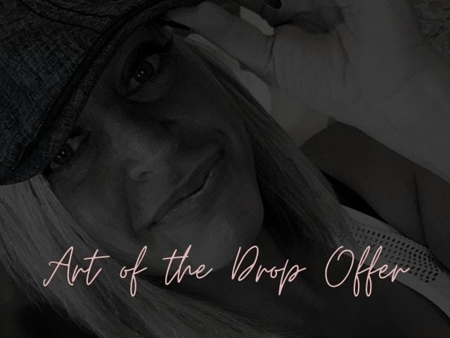 31. Art of the Drop Offer